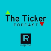 IR Magazine The Ticker Podcast image